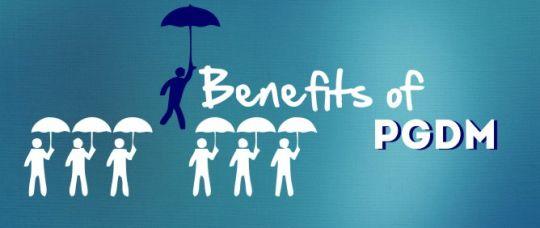 PGDM Benefits