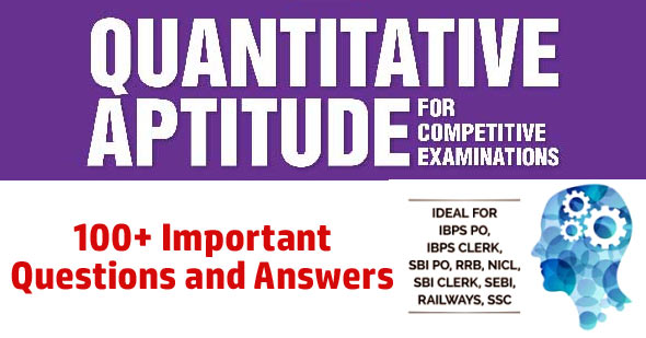 Quantitative Aptitude Questions Answer for Placement and Exams